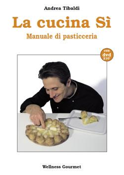La cucina s manuale di pasticceria - Manuale di cucina professionale pdf ...
